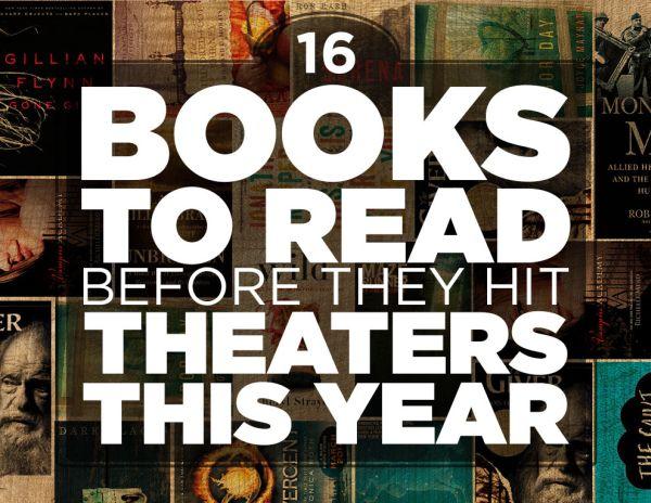 16 Βιβλία να Διαβάσετε Πρίν Βγούνε στην Μεγάλη Οθόνη